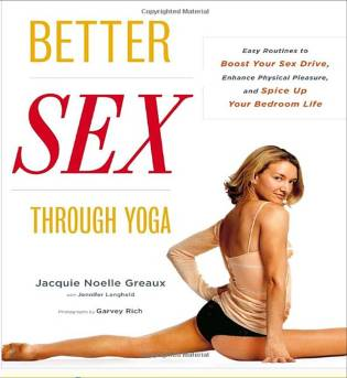 Better Sex Through Yoga, by Jacquie Noelle Greaux